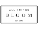All Things Bloom